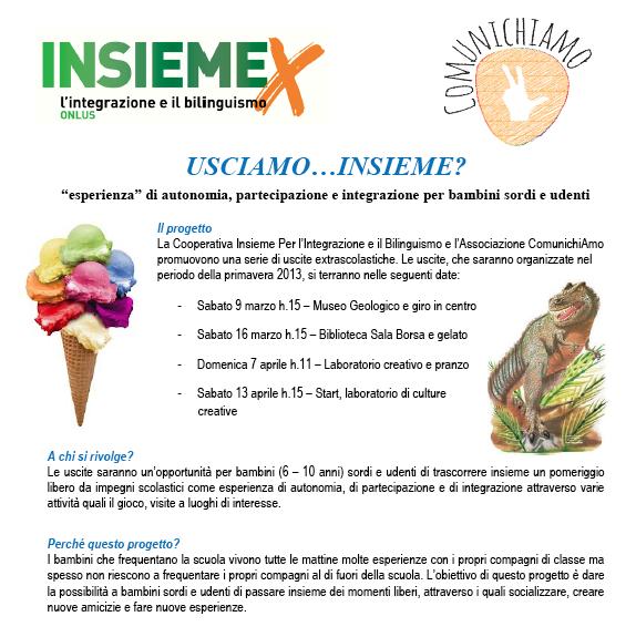"""USCIAMO…INSIEME? """"esperienza"""" di autonomia, partecipazione e integrazione per bambini sordi e udenti"""