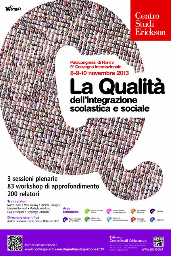 """9° Convegno Internazionale """"La Qualità dell'integrazione scolastica e sociale"""" 2013"""